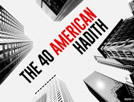 The 40 American Hadith: Focus on the Process, Not the Results