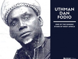 Uthman Dan Fodio: One of the Shining Stars of West Africa